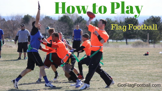 How to Play Flag Football: Ultimate Guide for Adults this 2018 Season