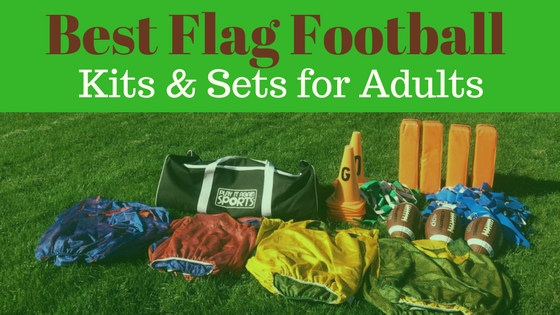 Best Flag Football Kits and Sets for Adults