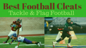 Best Football Cleats: Tackle and Flag Football (Winter 2018 Season)