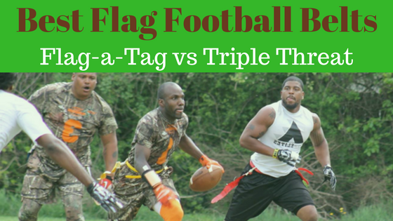 Best Flag Football Belts: Flag-a-Tag vs Triple Threat
