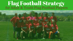 Flag Football Strategy